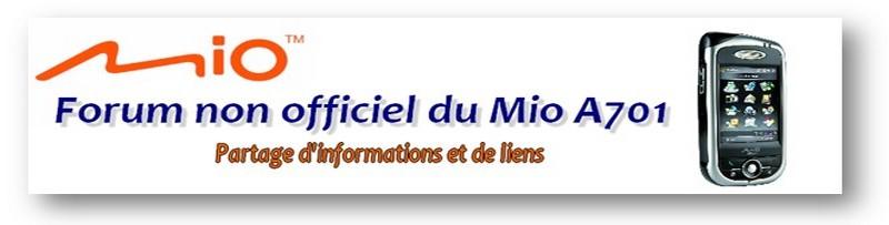 Forum non officiel du Mio A701