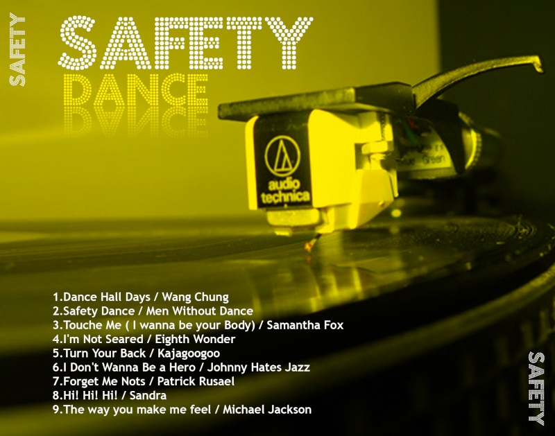 Safety Dance Mixed By Dj Loft