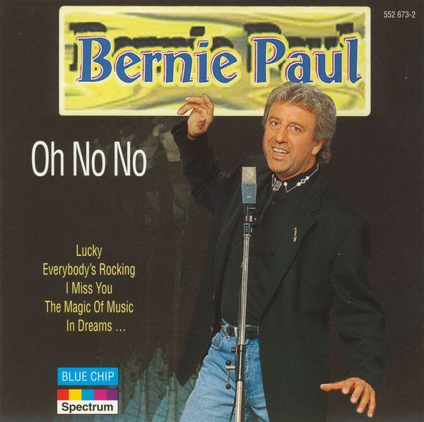 Bernie Paul - Oh No No