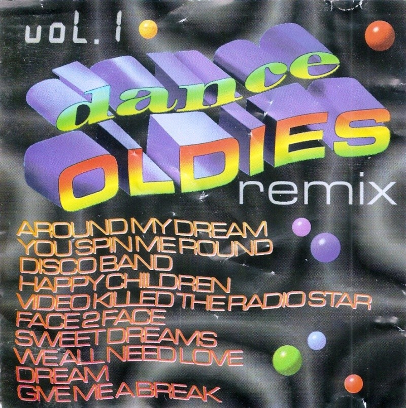Dance Oldies Remix Vol. 1