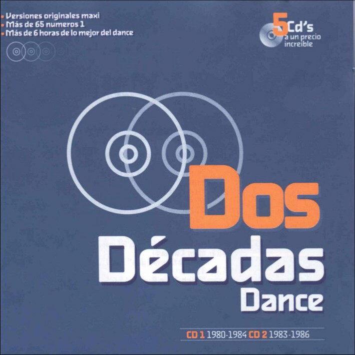Dos Dйcadas Dance Vol.1