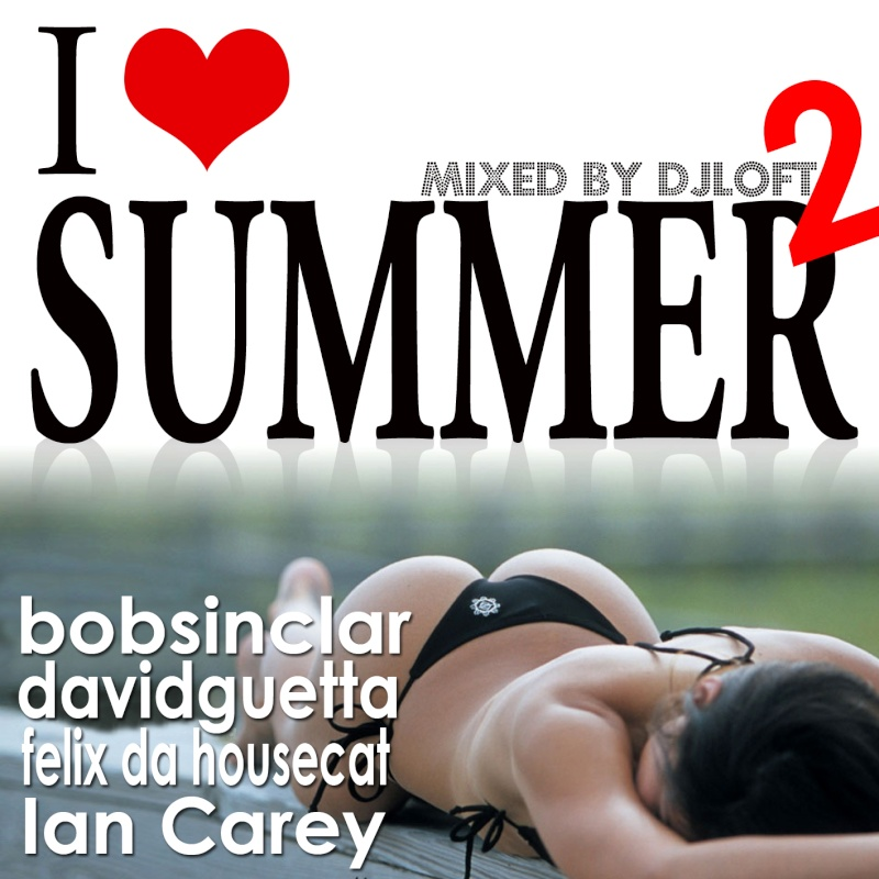 I Love Summer 2 By DJ Loft