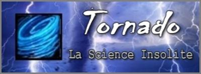 Tornado :: La Science Insolite