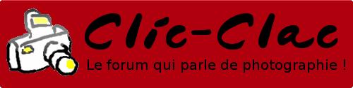 Forum photo Clic-Clac
