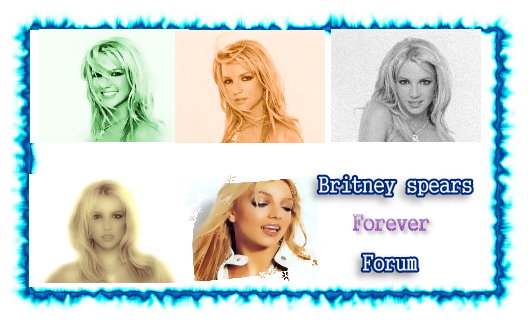 Britney Spears Forever Forum
