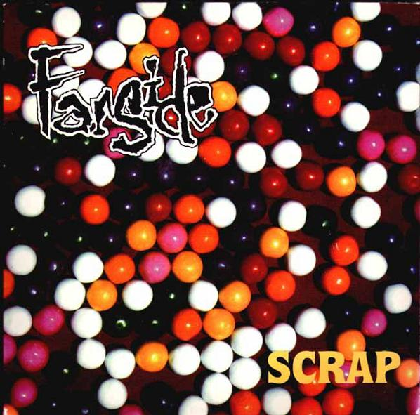 Farside - Scrap