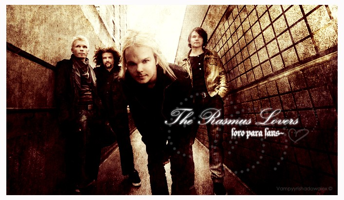.:.:.The Rasmus Lovers.:.:.