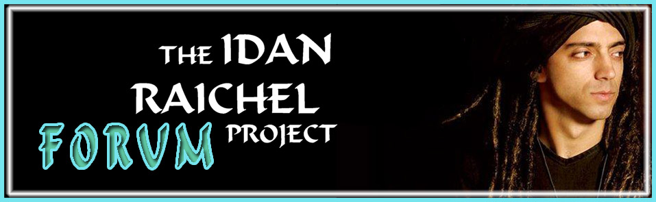 Welcome to the official Forum of The Idan Raichel Project